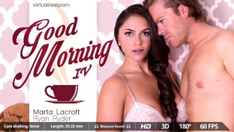Good morning IV