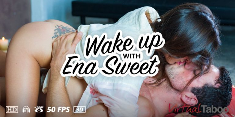 Wake up with Ena Sweet