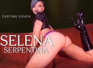 The Casting Couch Collection: Selena Serpentina VR Porn