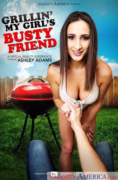 Ashley Adams in Grillin' My Girl's Busty Friend VR Porn