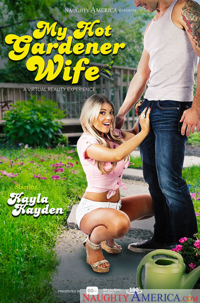 Kayla Kayden In My Hot Gardener Wife