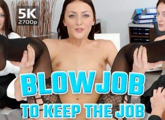 Blowjob to keep the job